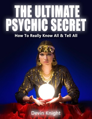 The Ultimate Psychic Secret by Devin Knight PDF