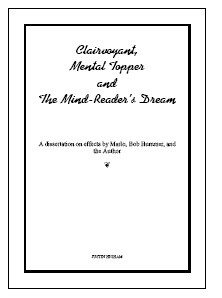 Clairvoyant, Mental Topper and The Mind-Reader's Dream By Justin Higham