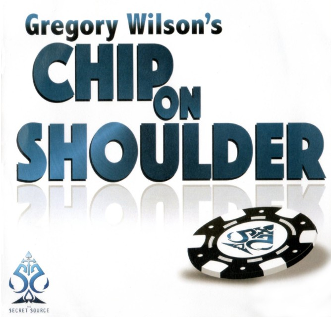 Chip on Shoulder by Gregory Wilson (DVD download)