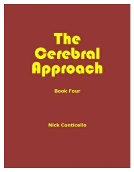 The Cerebral Approach (1-4) by Nick Conticello