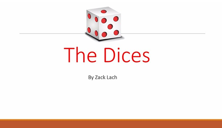 The Dices by Zack Lach video download