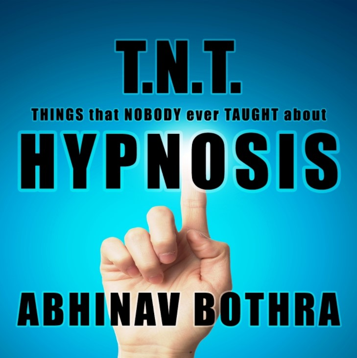 T.N.T. HYPNOSIS by Abhinav Bothra (Instant Download)