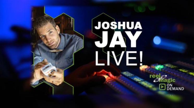 Joshua Jay Reel Magic Magazine Live
