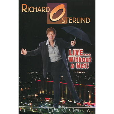 Live Without A Net by Richard Osterlind (1-3) Videos Download