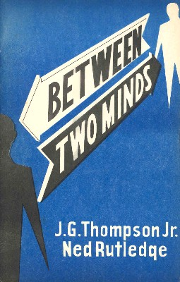 Between Two Minds by J. G. Thompson Jr. & Ned Rutledge PDF