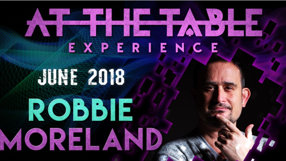 At the Table Live Lecture starring Robbie Moreland 2018