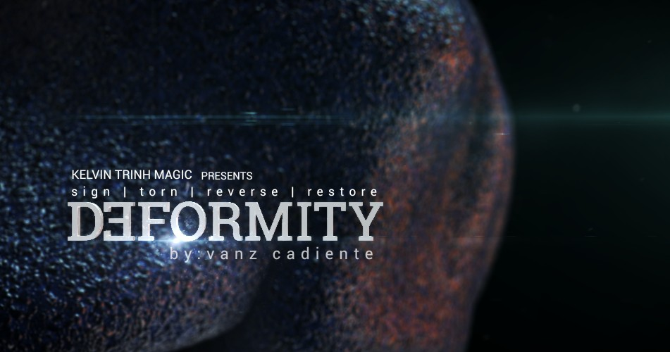 Deformity by Vanz Cadiente & Kelvin Trinh (video download)