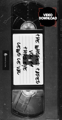 The Whisper Tapes Vol 11 Third Eye by Lewis Le Val (video download)