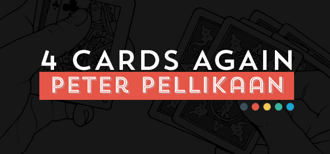 4 Cards Again by Peter Pellikaan (video download)