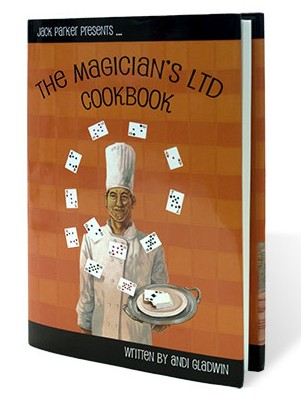 Magician's Ltd Cookbook by Jack Parker and Andi Gladwin PDF