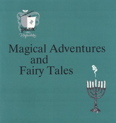 Magical Adventures and Fairy Tales by Punx & Bill Palmer MIMC PDF