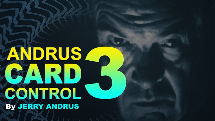 Andrus Card Control 3 by Jerry Andrus (Video Download)