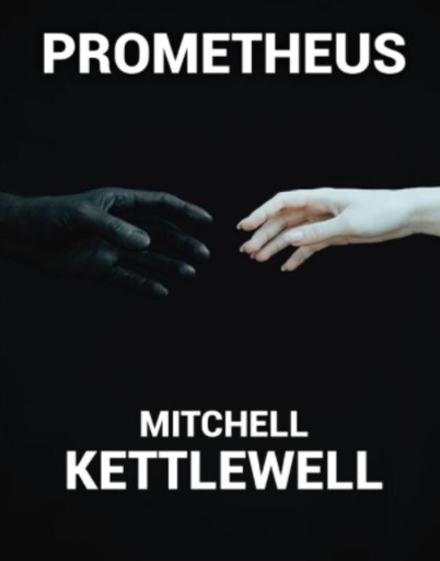Prometheus by Mitchell Kettlewell PDF