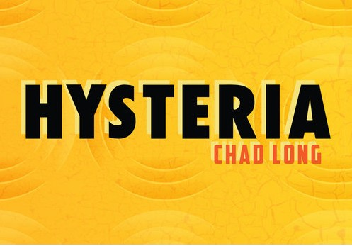Hysteria by Chad Long (Video Download)
