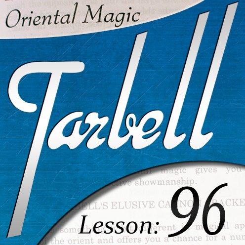 Tarbell 96 Oriental Magic by Dan Harlan