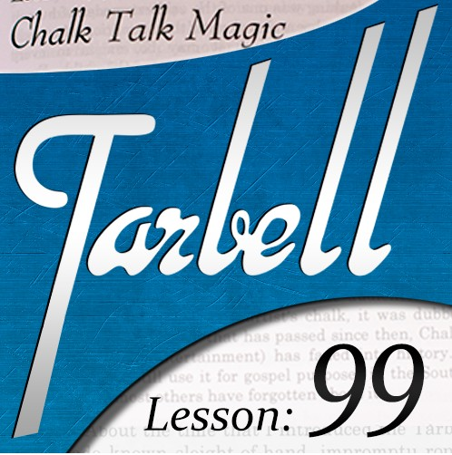 Tarbell 99 - Chalk Talk Magic by Dan Harlan
