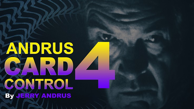 Andrus Card Control 4 by Jerry Andrus (Video Download)
