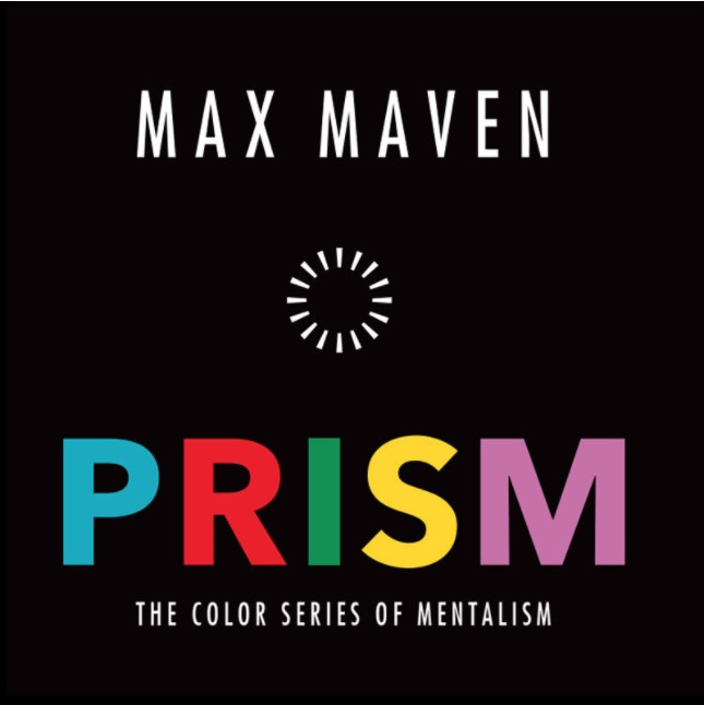 Prism - The Color Series of Mentalism by Max Maven PDF