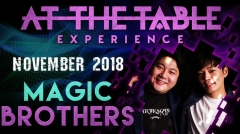 At the Table Live Lecture starring Magic Brothers 2018