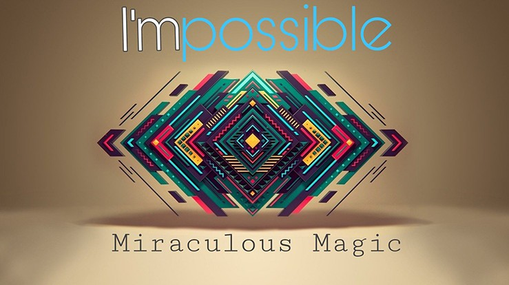 Miraculous Magic - I'mpossible (Video Download)