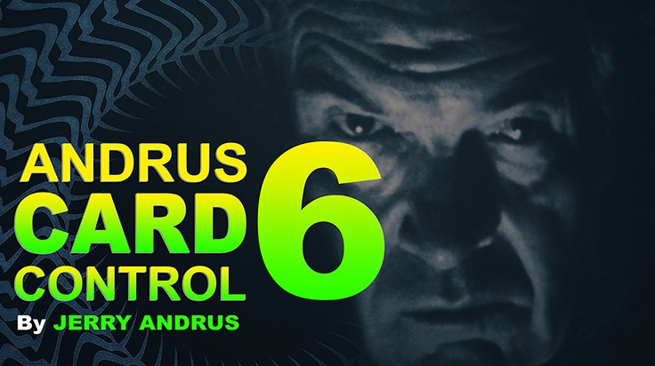 Andrus Card Control 6 by Jerry Andrus (Video Download)
