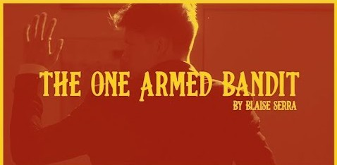 Blaise Serra - The One Armed Bandit (Video Download)