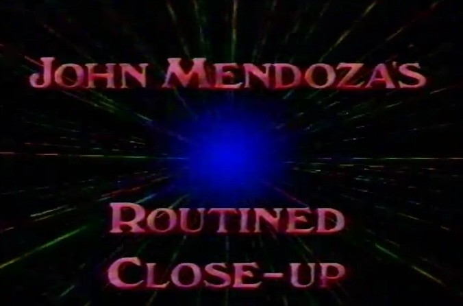 John Mendoza - Routined Close Up (DVD Download)