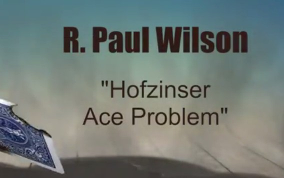 R. Paul Wilson - The Hofzinser Ace Problem