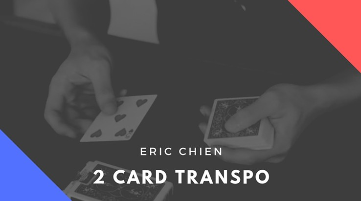 Eric Chien - Two Card Transpo (Video Download)