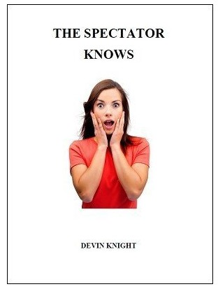 Devin Knight - The Spectator Knows PDF