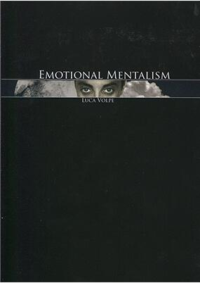 Emotional Mentalism (Vol 1-3) by Luca Volpe
