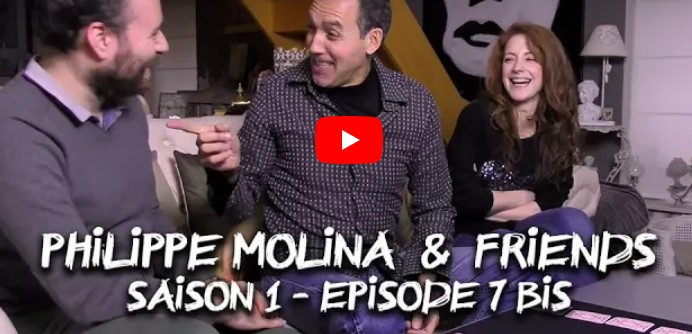 Philippe Molina & Friends - Episode 07 bis