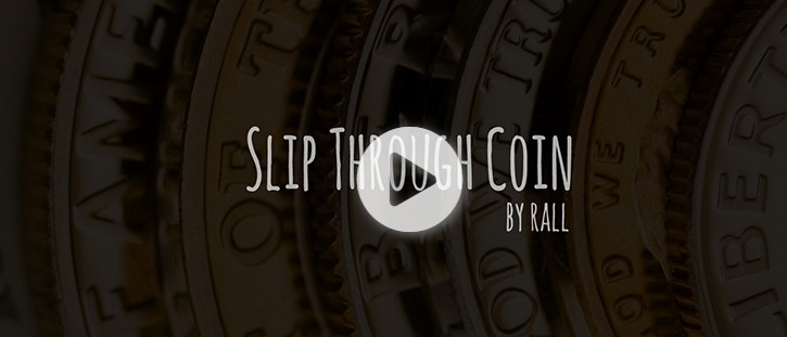 Slip Through Coin by Rall (Video Download)