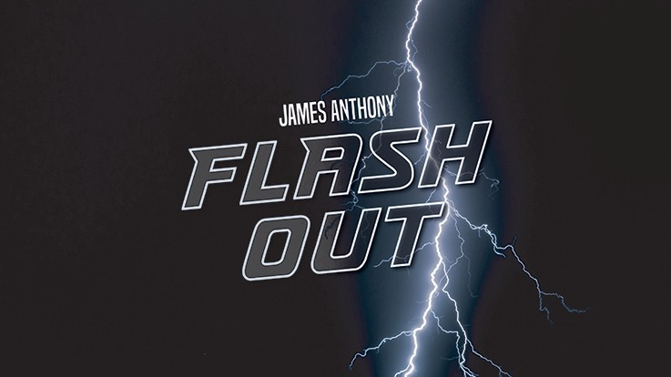 Flash Out by James Anthony (Video Download)
