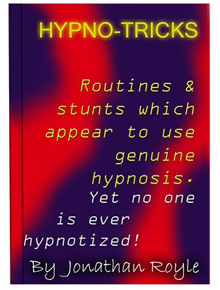 Hypno-Tricks by Jonathan Royle (PDF Download)