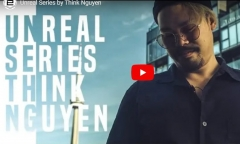 Unreal Series by Think Nguyen (MP4 Video Download)
