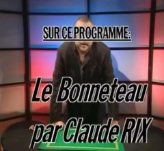 Le Bonneteau by Claude Rix (Original DVD Download, ISO file)