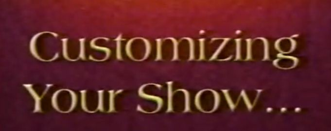 Customizing Your Show by Tony Daniels (MP4 Video Download)