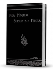 New Magical Sleights & Fake By Reginald Morrell & Frederick Lloyd (PDF Download)