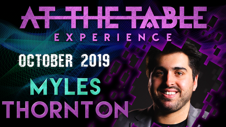 At the Table Live Lecture starring Myles Thornton 2019