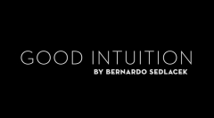 Bernardo Sedlacek - Good Intuition (MP4 Video Download)