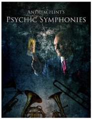 Psychic Symphonies by Anthem Flint (PDF Download)