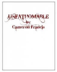 Unfathomable by Cameron Francis (Video + PDF Download)