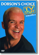 Dobson's Choice TV Stuff Volume 2 by Wayne Dobson (Original DVD Download)