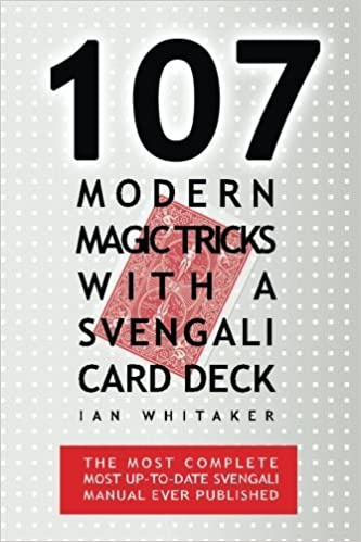 107 Modern Magic Tricks with a Svengali Card Deck by Ian Whitaker (PDF Download)