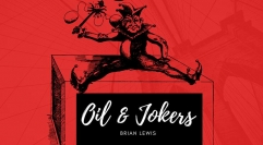 Oil and Jokers by Brian Lewis (MP4 Video Download)