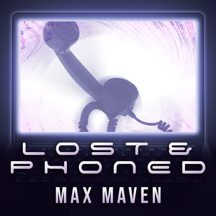 Lost & Phoned by Max Maven (MP4 Video Download)