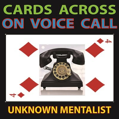 Cards Across on Voice Call by Unknown Mentalist (PDF Download)