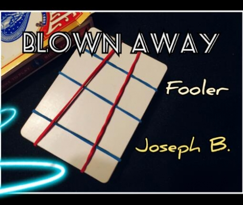 Blown Away by Joseph B. (MP4 Video + PDF Download)