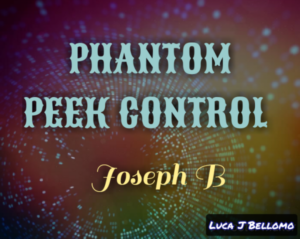 Phantom Peek Control by Joseph B (MP4 Video Download)